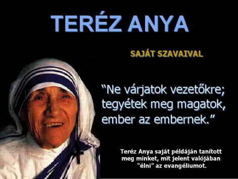 kalkuttai teréz anya idézetek Teréz anya szeretet